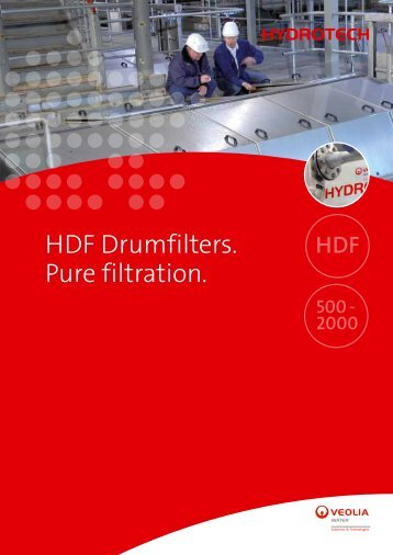 HDF Drumfilters. Pure filtration. - Hydrotech Veolia Water Solutions ...