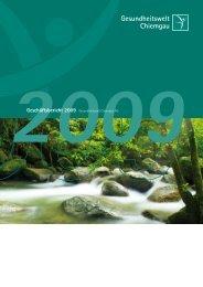 Geschäftsbericht 2009 Gesundheitswelt Chiemgau AG
