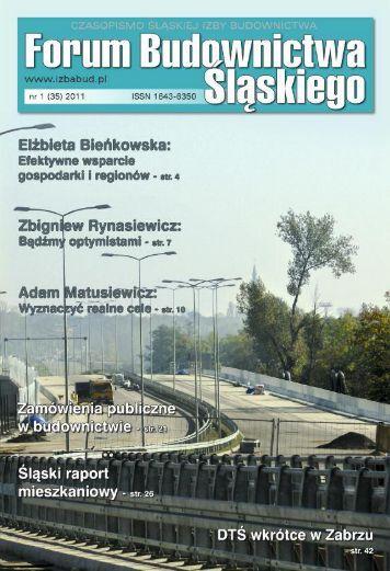 FORUM BUDOWNICTWA ŚLĄSKIEGO nr 1 (36) 2011 - śląska izba budownictwa