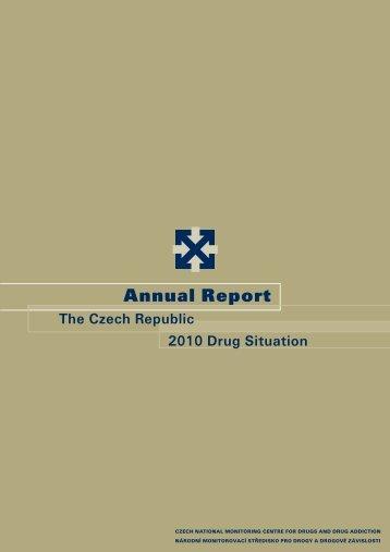 The Czech Republic Annual Report 2010 Drug ... - Drogy-info.cz