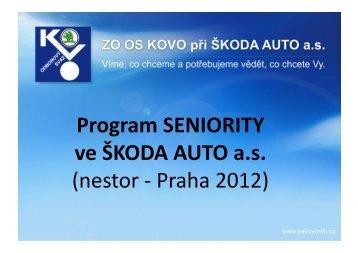 Program SENIORITY ve ŠKODA AUTO a.s. (nestor -‐ Praha 2012)