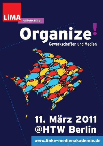 Organize ! - LiMA – Akademie für Journalismus, Öffentlichkeitsarbeit