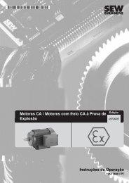 Motores CA / Motores com freio CA à Prova de ... - SEW-Eurodrive