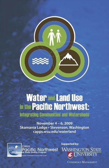 WaterandLand Use in thePacific Northwest: - WSU Conference ...