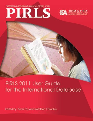 PIRLS 2011 User Guide for the International Database - TIMSS and ...