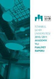2010 – 2011 Akademik Yılı Faaliyet Raporu - İstanbul Şehir ...