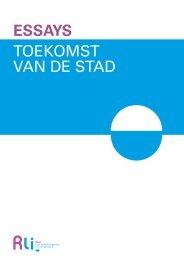 Essays Toekomst van de Stad - Raad voor de leefomgeving en ...