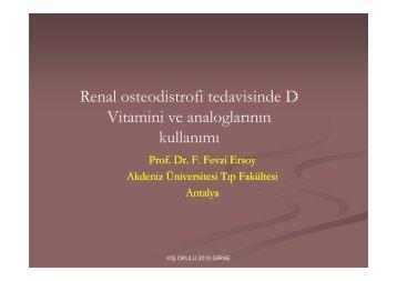 Renal osteodistrofi tedavisinde D Vitamini ve analoglarının kullanımı ...