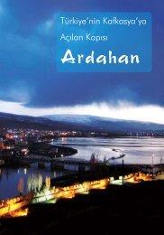 Ardahan Kafkaslara ve Orta Asya'ya Açılan Bir Merkez Haline ...