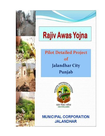 Approved DPR for Rajeev Awas Yojna Project - Municipal ...