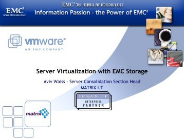 Server Virtualization with EMC Storage - Ortra