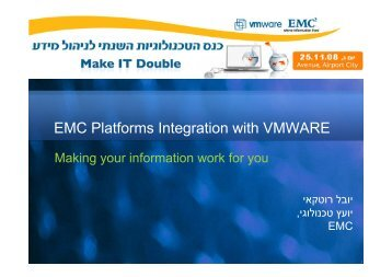 EMC Platforms Integration with VMWARE - Ortra