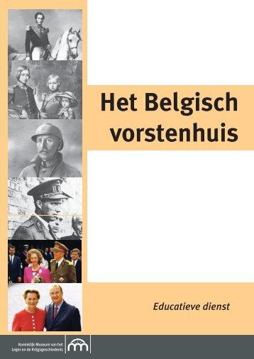 Het Belgisch vorstenhuis - Koninklijk Legermuseum