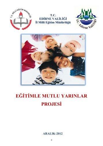 Proje içeriği ve planı - Edirne Milli Eğitim Müdürlüğü