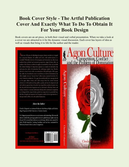 Book Cover Style - The Artful Publication Cover and also Exactly what to Do to obtain it For Your Book Design