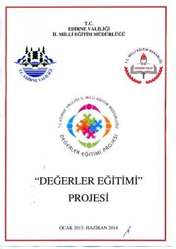 """""""DEGERLER EGITIMI"""" PROJESI - Edirne Milli Eğitim Müdürlüğü"""