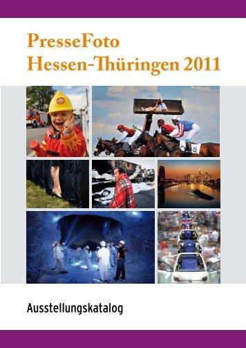 PresseFoto Hessen- üringen 2011 - DJV - Landesverband Hessen eV