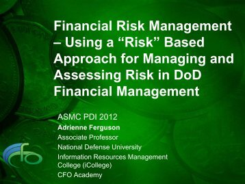 "Using a ""Risk"" Based Approach for Managing and ... - PDI 2012"