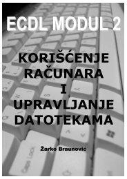 ECDL modul 2 – Korišćenje računara i upravljanje datotekama