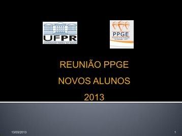 reunião ppge novos alunos 2013 - Programa de Pós-Graduação em ...