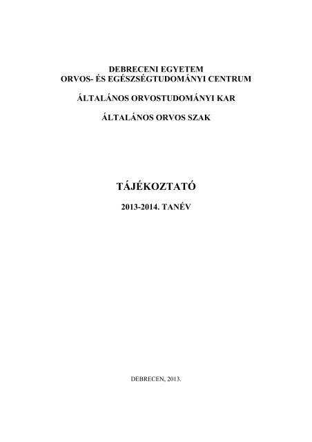TÁJÉKOZTATÓ - Általános Orvostudományi Kar - Debreceni Egyetem