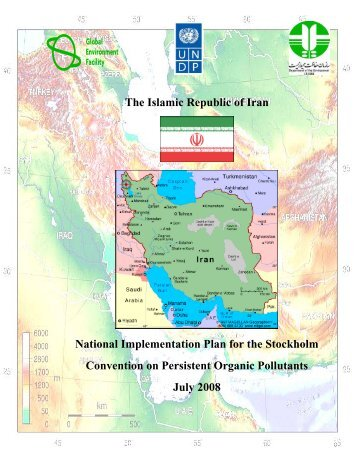 The Islamic Republic of Iran National Implementation Plan for the ...