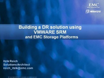 Building a DR Solution Using VMWARE SRM and EMC ... - Ortra