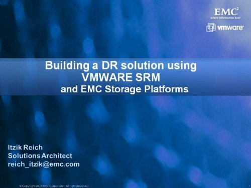 Building a DR Solution Using VMWARE SRM and EMC     - Ortra