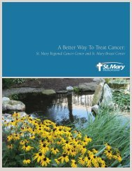 A Better Way To Treat Cancer: - St. Mary Medical Center