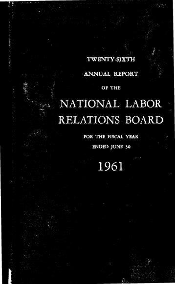 TWENTY-SIXTH ANNUAL REPORT - National Labor Relations Board