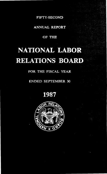 I Operations in Fiscal Year 1987 - National Labor Relations Board