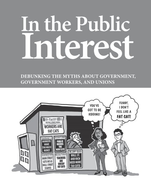 debunking the myths about government ... - CWA Local 1180