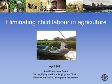 Eliminating child labour in agriculture - Food, Agriculture & Decent ...