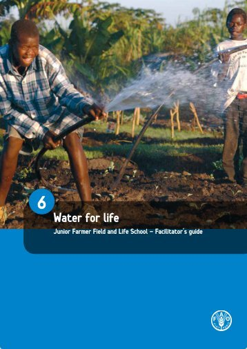 6. Water for life - Food, Agriculture & Decent Work