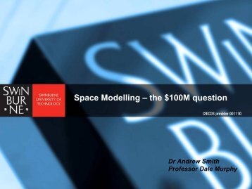 Space Modelling – the $100M question
