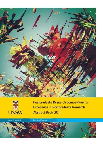 2011 Postgraduate Research Competition - UNSW Science - The ...