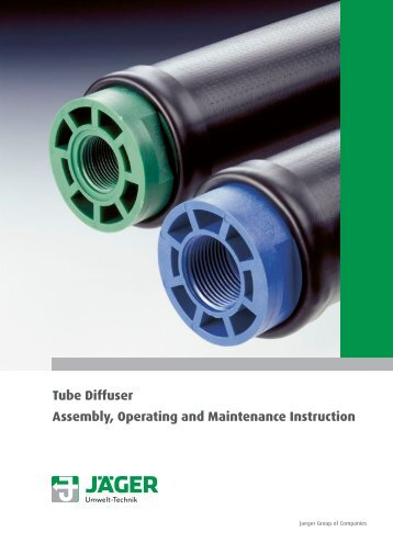 Tube Diffuser Assembly, Operating and Maintenance Instruction