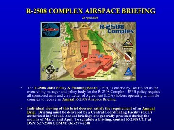 R-2508 COMPLEX AIRSPACE BRIEFING - Edwards Air Force Base