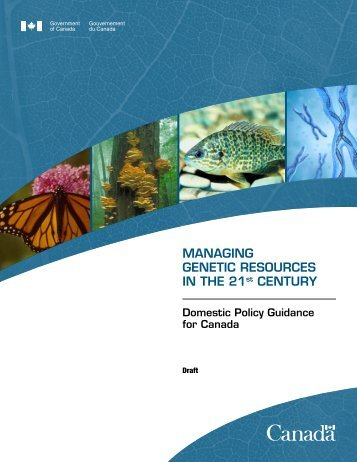 MANAGING GENETIC RESOURCES IN THE 21st CENTURY - CISDL
