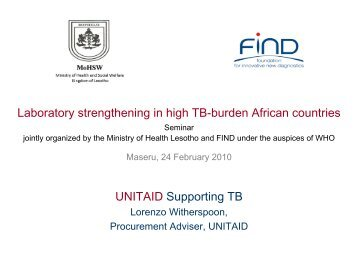 UNITAID Supporting TB - Foundation for Innovative New Diagnostics