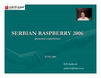 SERBIAN RASPBERRY 2006