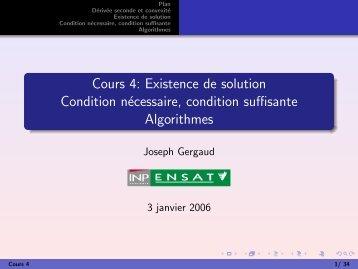 Cours 4: Existence de solution Condition nécessaire ... - Enseeiht