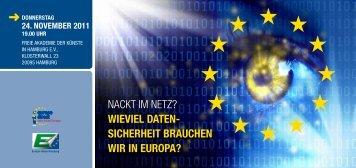 Wieviel Daten- sicherheit braUchen Wir in ... - Europa-Union Hamburg