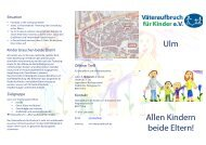 Flyer Väteraufbruch für Kinder e.V. Ulm (PDF, 1.19 MB)