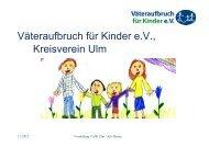 Väteraufbruch für Kinder e.V., Kreisverein Ulm