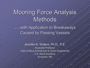 Mooring Force Analysis Methods with Application to Breakaways ...