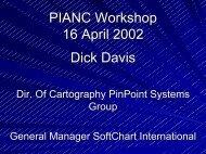 PIANC Workshop 16 April 2002 Dick Davis