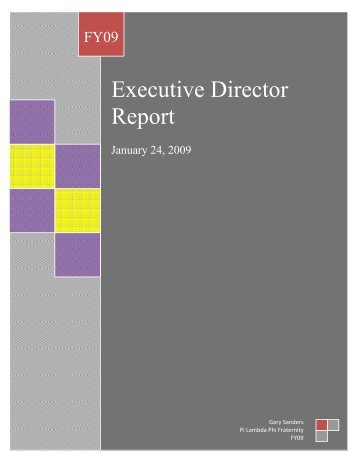 Executive Director Report - Pi Lambda Phi Fraternity
