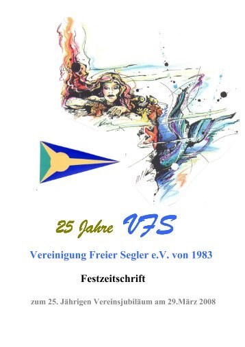 25 Jahre VFS - Vereinigung Freier Segler e. V