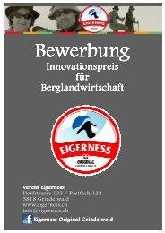 Bewerbung Innovationspreis für Berglandwirtschaft - Eigerness